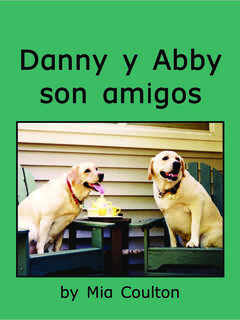 Danny y Abby son amigos