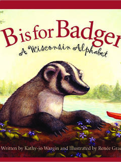 B is for Badger: A Wisconsin Alphabet