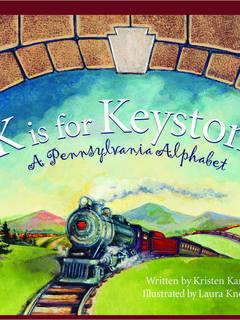 K is for Keystone: A Pennsylvania Alphabet