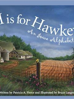 H is for Hawkeye: An Iowa Alphabet