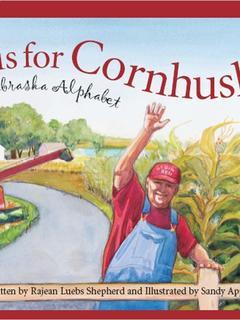 C is for Cornhusker: A Nebraska Alphabet