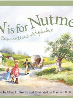 N is for Nutmeg: A Connecticut Alphabet