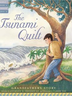 The Tsunami Quilt: Grandfather's Story