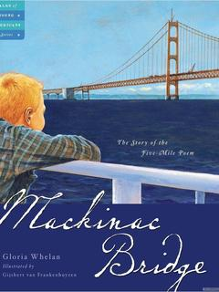 Mackinac Bridge: The Story of the Five Mile Poem