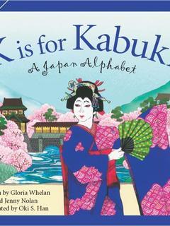 K is for Kabuki: A Japan Alphabet