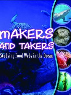 Makers and Takers: Studying Food Webs in the Ocean
