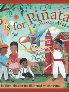 P is for  Piñata: A Mexico Alphabet