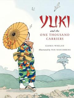 Yuki and the One Thousand Carriers