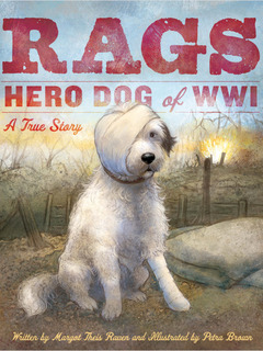 Rags: Hero Dog of WWI A True Story