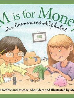 M is for Money: An Economics Alphabet