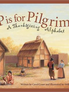 P is for Pilgrim: A Thanksgiving Alphabet