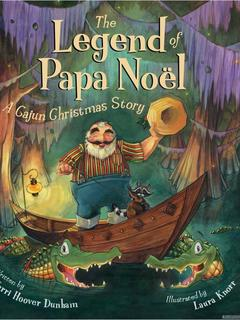 The Legend of Papa Noël: A Cajun Christmas Story