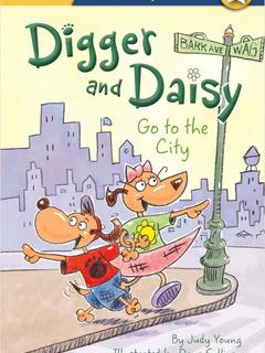Digger and Daisy Go to the City