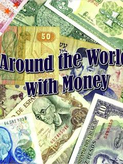 Around the World with Money