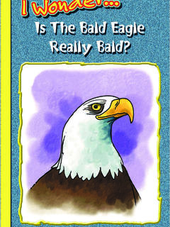 Is the Bald Eagle Really Bald?
