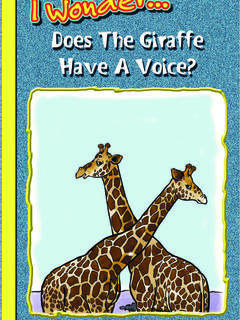 Does the Giraffe Have a Voice?