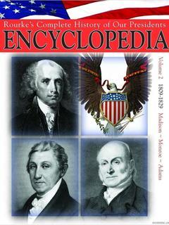 President Encyclopedia 1809-1829