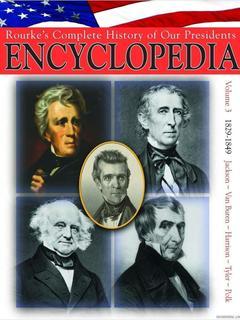 President Encyclopedia 1829-1849