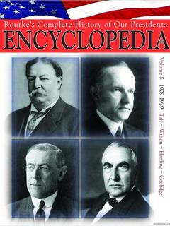President Encyclopedia 1909-1929