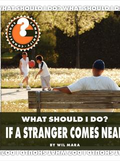What Should I Do? If a Stranger Comes Near