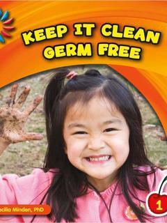Keep It Clean: Germ Free