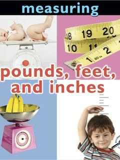 Pounds, Feet and Inches
