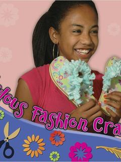 Fabulous Fashion Crafts