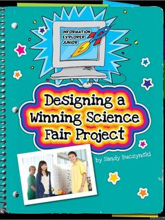 Designing a Winning Science Fair Project