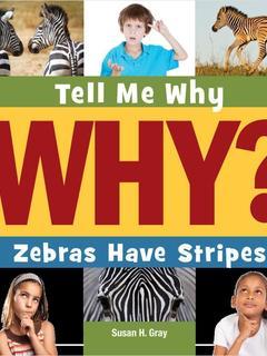 Zebras Have Stripes