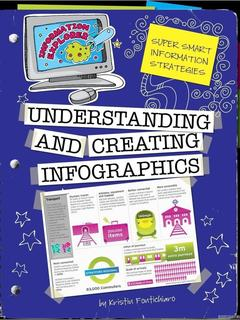 Understanding and Creating Infographics