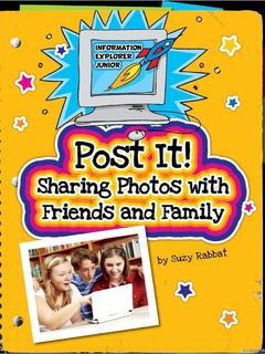 Post It! Sharing Photos with Friends and Family