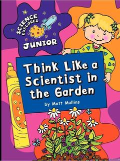 Think Like a Scientist in the Garden