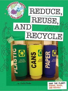 Save the Planet: Reduce, Reuse, and Recycle