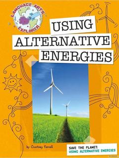 Save the Planet: Using Alternative Energies
