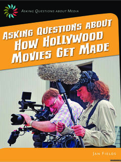 Asking Questions about How Hollywood Movies Get Made
