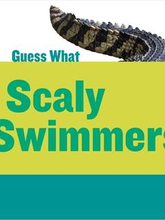 Scaly Swimmers